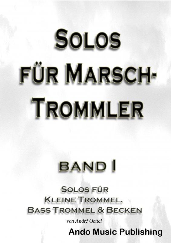 Solos für Marschtrommler Band 1