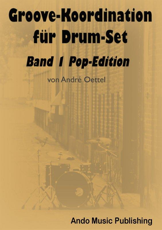 Groove-Koordination für Drum-Set Band 1 Pop-Edition