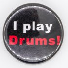 "Button ""I play DRUMS"""